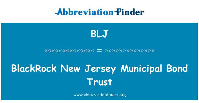 BLJ: BlackRock New Jersey Municipal Bond Trust