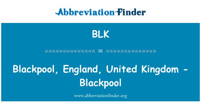 BLK: Blackpool, England, United Kingdom - Blackpool
