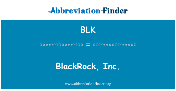 BLK: BlackRock, Inc.