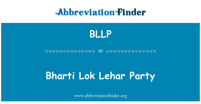 BLLP: Bharti Lok Lehar Party