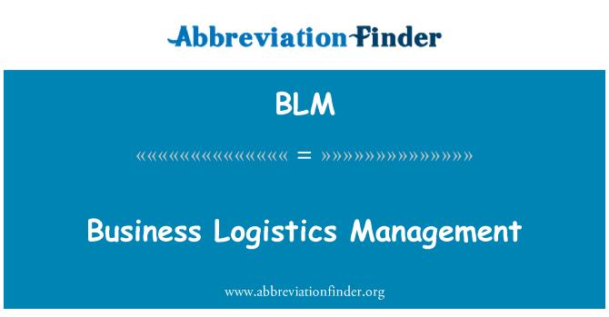 BLM: Business Logistics Management