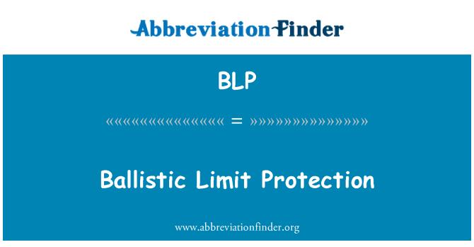 BLP: Ballistic Limit Protection