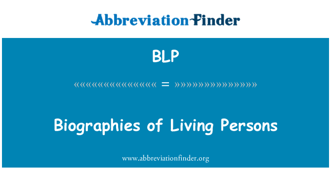 BLP: Biographies of Living Persons