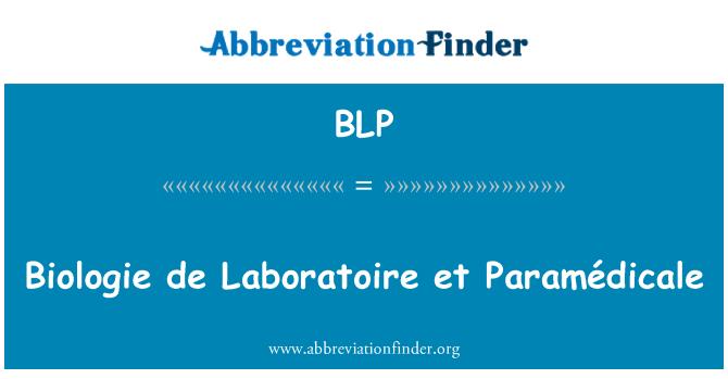 BLP: Biologie de Laboratoire et Paramédicale