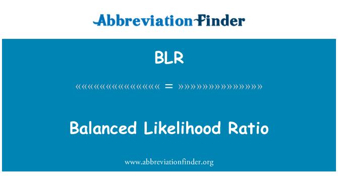BLR: Balanced Likelihood Ratio