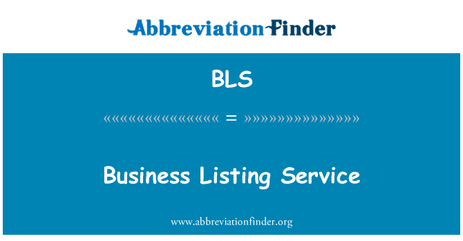BLS: Business Listing Service