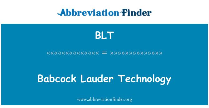 BLT: Babcock Lauder Technology