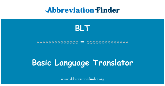 BLT: Basic Language Translator