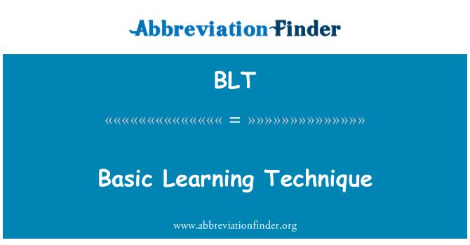 BLT: Basic Learning Technique