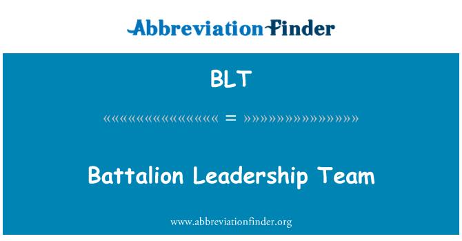 BLT: Battalion Leadership Team