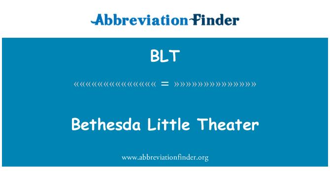 BLT: Bethesda Little Theater