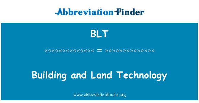 BLT: Building and Land Technology