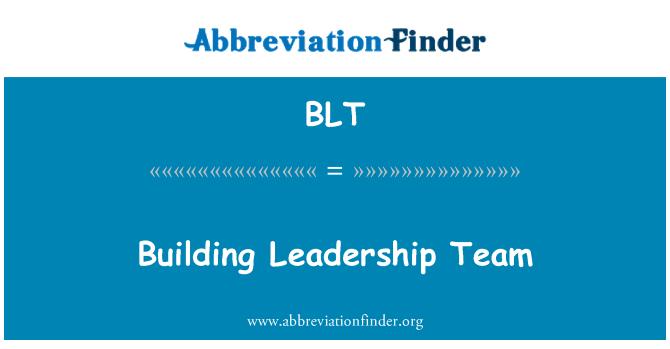 BLT: Building Leadership Team