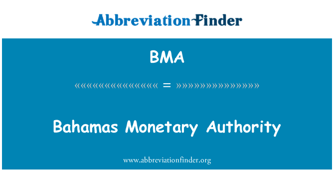 BMA: Bahamas Monetary Authority