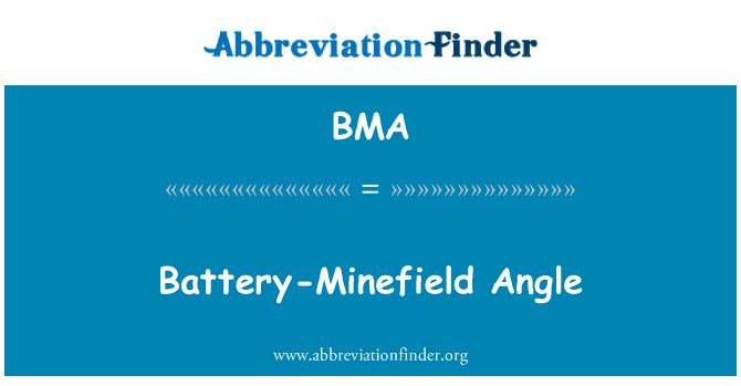 BMA: Battery-Minefield Angle