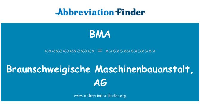 BMA: Braunschweigische Maschinenbauanstalt, AG