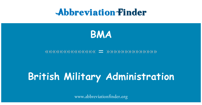 BMA: British Military Administration