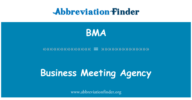 BMA: Business Meeting Agency