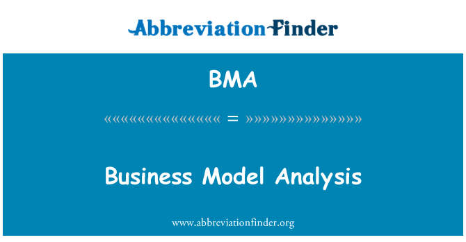 BMA: Business Model Analysis