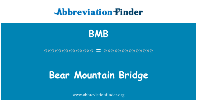 BMB: Bear Mountain Bridge
