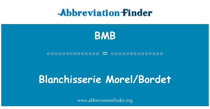 BMB: Blanchisserie Morel/Bordet
