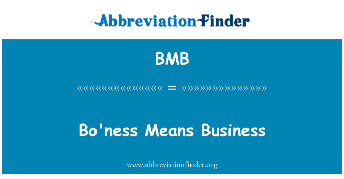 BMB: Bo'ness Means Business