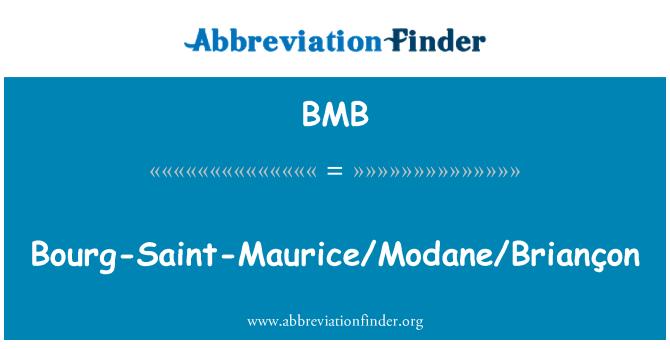BMB: Bourg-Saint-Maurice/Modane/Briançon
