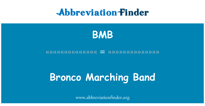 BMB: Bronco Marching Band