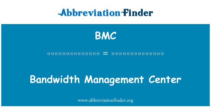 BMC: Bandwidth Management Center