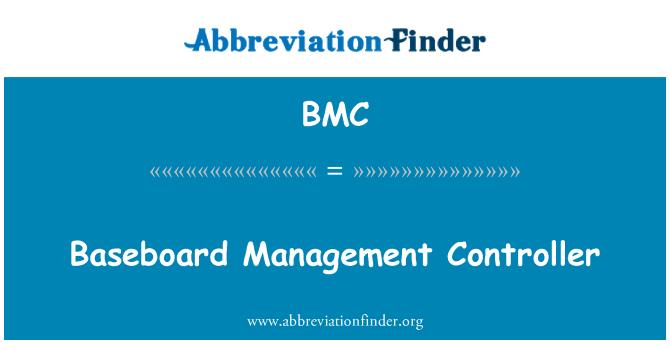 BMC: Baseboard Management Controller