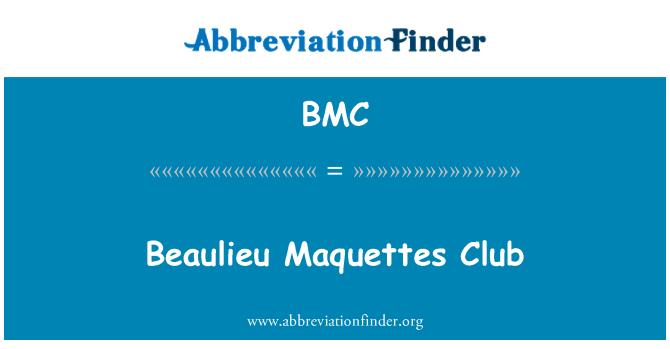 BMC: Beaulieu Maquettes Club