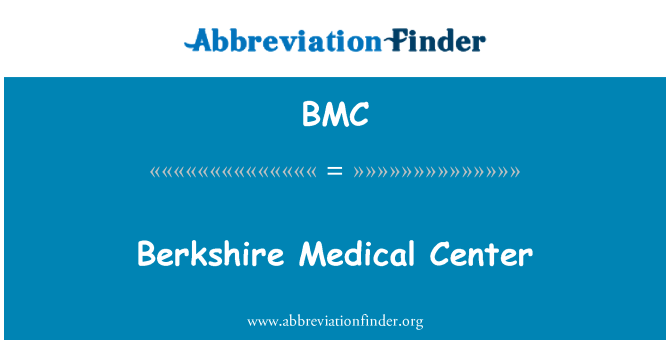 BMC: Berkshire Medical Center