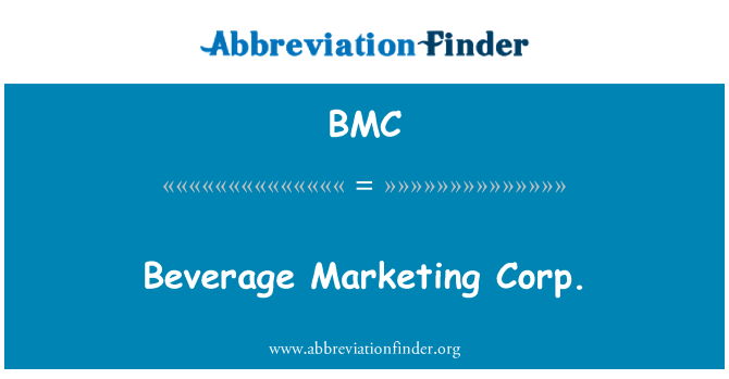 BMC: Beverage Marketing Corp.