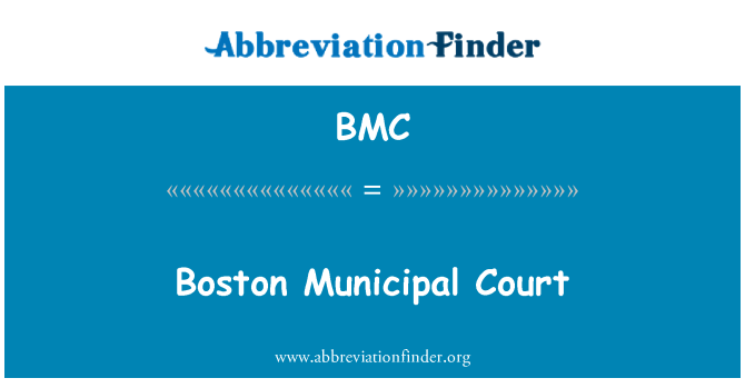 BMC: Boston Municipal Court