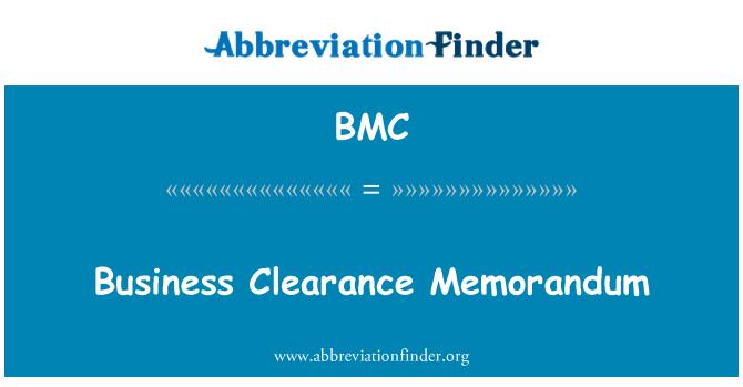 BMC: Business Clearance Memorandum
