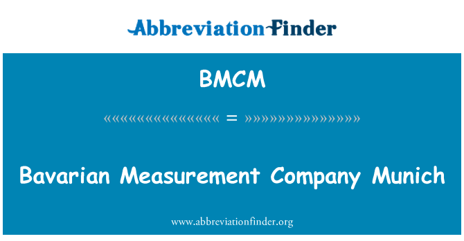 BMCM: Baieri mõõtmine firma München
