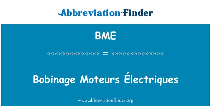 BME: Bobinage Moteurs Électriques