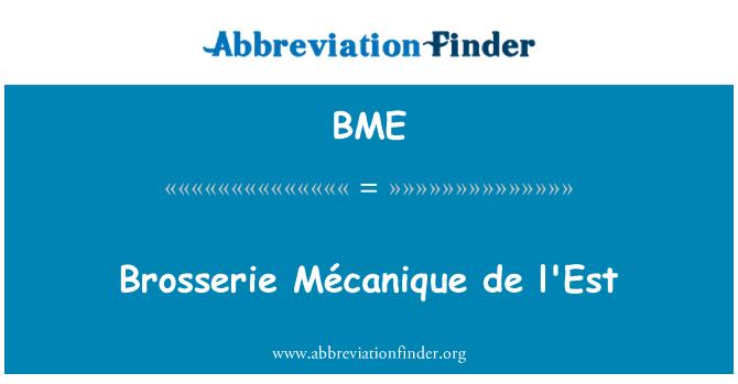 BME: Brosserie Mécanique de l'Est