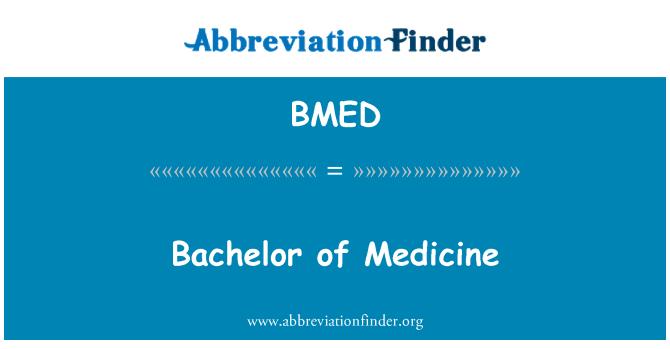BMED: Bachelor of Medicine