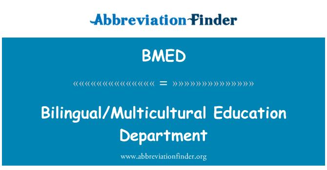 BMED: Kakskeelne/mitmekultuurilise hariduse osakond