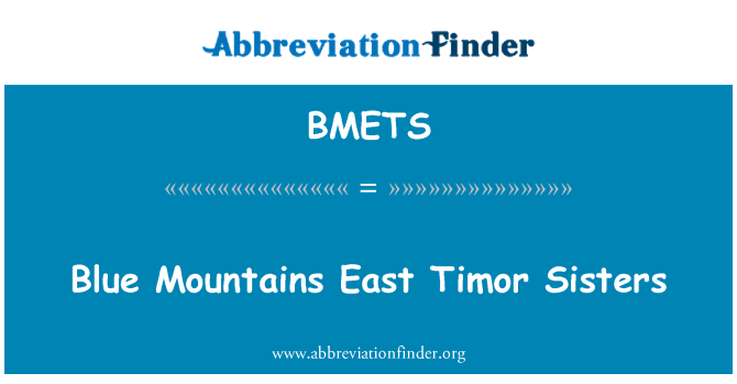 BMETS: Blue Mountains East Timor Sisters