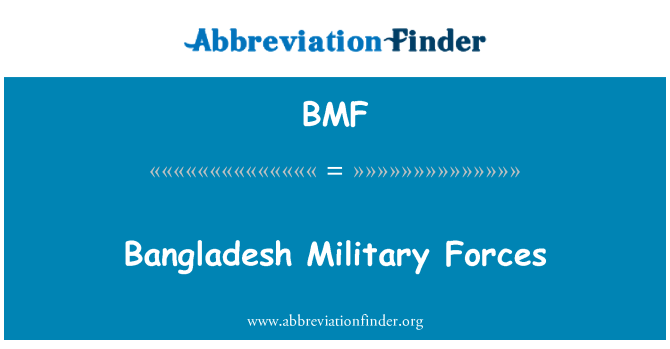 BMF: Bangladesh Military Forces