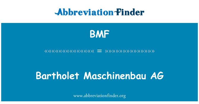 BMF: Bartholet Maschinenbau AG