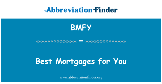 BMFY: Best Mortgages for You