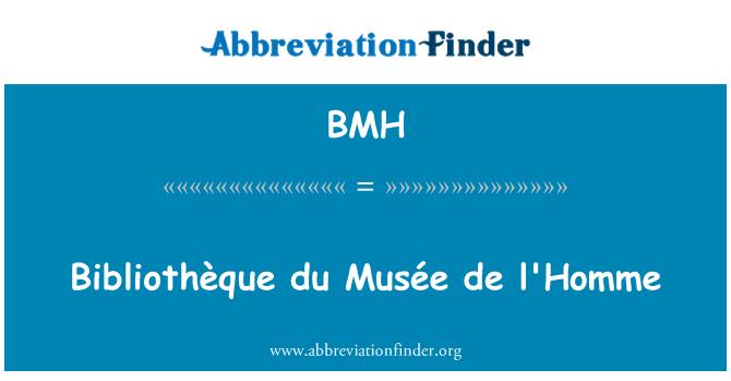 BMH: Bibliothèque du Musée de l'Homme