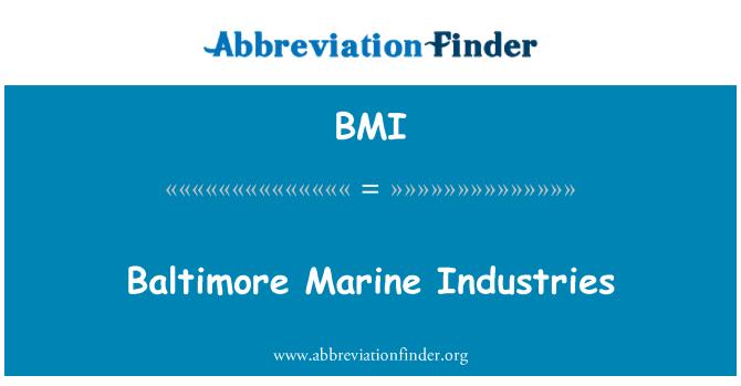BMI: Baltimore Marine Industries
