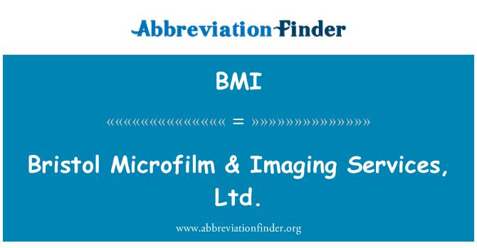 BMI: Bristol Microfilm & Imaging Services, Ltd.
