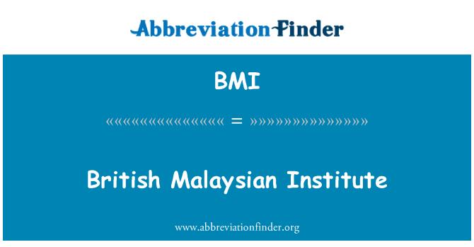BMI: British Malaysian Institute