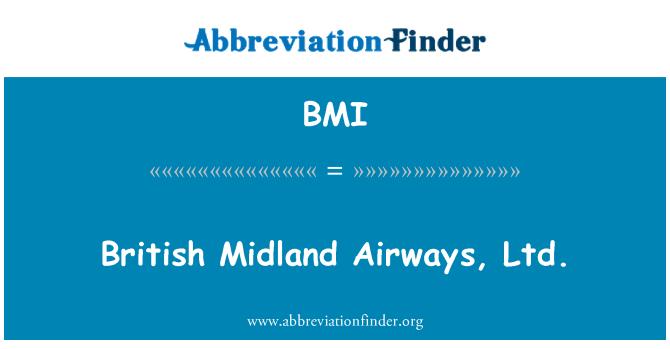 BMI: British Midland Airways, Ltd.