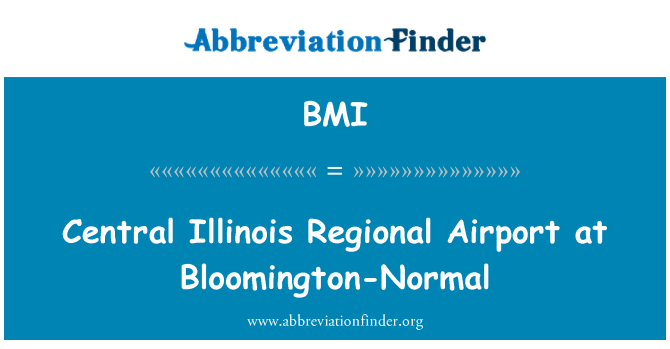 BMI: Central Illinois Regional Airport at Bloomington-Normal